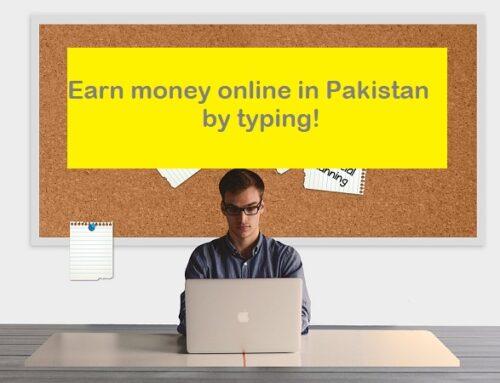 5 ways to earn money online in Pakistan by typing